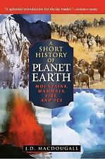 A Short History of Planet Earth: Mountains, Mammals, Fire, and Ice (Wi-ExLibrary