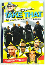 TAKE THAT AN UNAUTHORISED 2012 ANNUAL ( BRAND NEW )