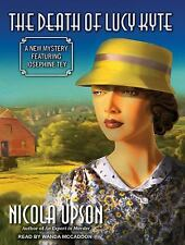 Josephine Tey Mysteries: The Death of Lucy Kyte : A New Mystery Featuring...