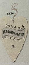Beautiful Special Bridesmaid heart gift &string tag by East of India - wedding