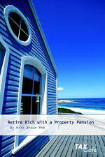 Braun, Nicholas Retire Rich with a Property Pension Very Good Book