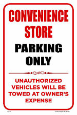 """CONVENIENCE STORE 12""""x18"""" BUSINESS RETAIL STORE PARKING SIGNS"""