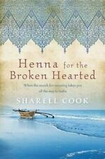 Henna for the Broken-Hearted by Sharell Cook (Paperback, 2011) Very Good Cond.