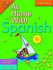 NEW  oxford AT HOME WITH SPANISH (age 7-9 ) supports the curriculum