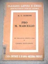 PRO M MARCELLO M Tullio Cicerone Carmelo Montalbano D Anna 1958 Classici latini