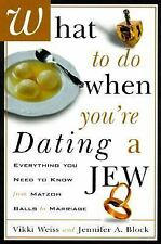What to Do When You're Dating a Jew : Everything You Need to Know from-ExLibrary