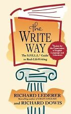 The Write Way : The Spell Guide to Good Grammar and Usage by Richard Lederer...