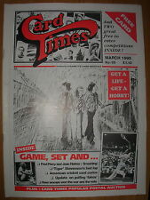 CARD TIMES MAGAZINE FORMERLY CIGARETTE CARD MONTHLY No 65 MARCH 1995