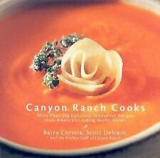 Canyon Ranch Cooks: More Than 200 Delicious, Innovative Recipes from America's L