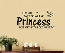 It'S Not Easy Being A Princess But Hey If The Crown Fits Wall Sticker For Home