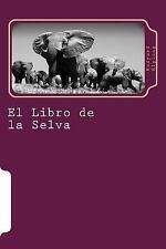 Juventud: El Libro de la Selva by Rudyard Kipling (2015, Paperback)