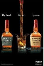 Makers Mark BY LAND BY SEA  18 by 27 poster