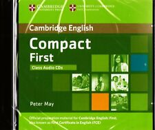 Cambridge English COMPACT FIRST FCE Class AUDIO CDs by Peter May @New & Sealed@