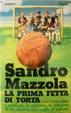Libro di Sandro Mazzola (Inter)- La prima fetta di torta