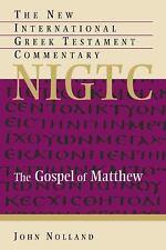 THE GOSPEL OF MATTHEW [9780802823892] - JOHN NOLLAND (HARDCOVER) NEW