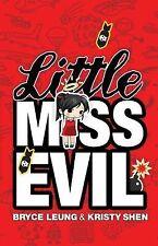 Little Miss Evil, Shen, Kristy, Leung, Bryce, New Books