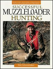 SUCCESSFUL MUZZLELOADER HUNTING BOOK Blackpowder Firearm Tips Tactics Strategie