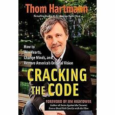 Cracking the Code : How to Win Hearts, Change Minds, and Restore America
