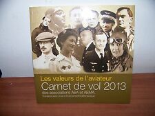 ..Le Carnet de Vol 2013   ...livre neuf Les valeurs de l'aviateur