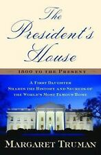 The President's House: A First Daughter Shares the History and Secrets of the ..