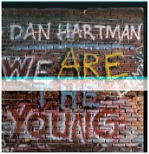 17454 - DAN HARTMAN - WE ARE THE YOUNG