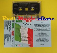 MC MELODIE ITALIANE 2 compilation CAMALEONTI CAROSONE REITANO no cd lp dvd vhs