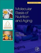 Molecular Basis of Nutrition and Aging: A Volume in the Molecular Nutrition Seri