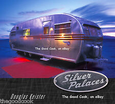 New  Silver Palaces  Camping in Silver Bullet Airstream Style Campers RV Book