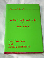 Authority and Leadership in the Church by Thomas P. Rausch (1989; HC) - Catholic