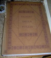 ERASMO DA ROTTERDAM, ELOGIO DELLA FOLLIA - EDIZIONI ELDEC