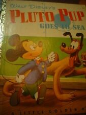 PLUTO PUP GOES TO SEA - WALT DISNEY - Little Golden Book 1952 First Edition (A)