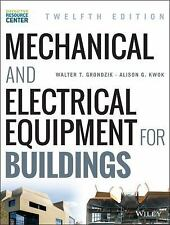 Mechanical and Electrical Equipment for Buildings by Alison G. Kwok and...