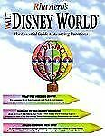 Rita Aero's Walt Disney World : The Essential Guide to Amazing Vacations by...