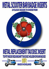POPPY  METAL REPLACEMENT TAX DISC INSERT,BAR BADGE,SCOOTERS,MODS VESPA,CODE 21