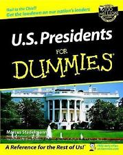 U. S. Presidents for Dummies® : A Reference for the Rest of Us! by Marcus A....