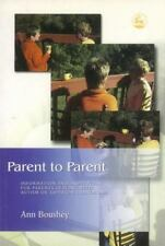 Parent to Parent: Information and Inspiration for Parents Dealing With-ExLibrary