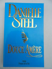 Danielle Steel - Douce Amère - Presses de la Cité