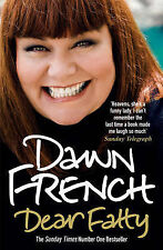 Dear Fatty by Dawn French - Medium Paperback - 20% Bulk Book Discount
