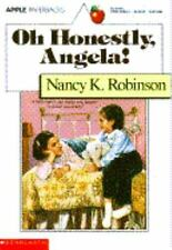 Oh Honestly, Angela! by Nancy K. Robinson (1991, Paperback, Revised)