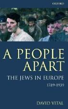 A People Apart: The Jews in Europe, 1789-1939 (Oxford History of Moder-ExLibrary