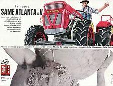 PUBBL.1965 TRATTORE SAME ATLANTA A V CASSANI TREVIGLIO 42 CV VALVEMATIC
