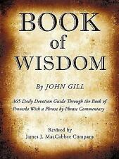 Book of Wisdom by John Gill (2009, Paperback)