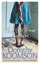 Esa chica de ninguna parte by Dorothy Koomson (tapa Dura, 2015)