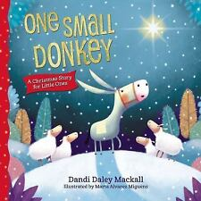 One Small Donkey for Little Ones by Dandi Daley Mackall (2016, Board Book)