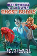 Ghost Buddy #3: How to Scare the Pants Off Your Pets - Library Edition-ExLibrary