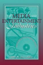 The Media and Entertainment Industries: Readings in Mass Communications, Greco,