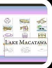 Lake Macatawa : A Fun and Educational Book about Lake Macatawa by Jobe...