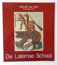 SINT-MARTENS-LATEM:  De Latemse School (expo Galerij Oscar de Vos)