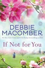 If Not For You by Debbie Macomber (Hardback, 2017)