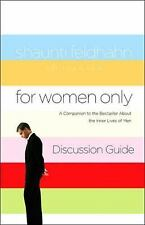 For Women Only Discussion Guide : A Companion to the Bestseller about the...